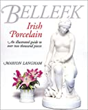 Belleek-Irish Porcelain, Marion Langham, 1870948777