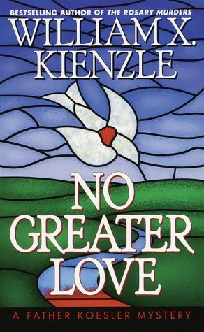 Read Online No Greater Love (Father Koesler Mystery) pdf epub