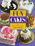 Fun Cakes for Special Occasions, Ann Nicol, 1853685860