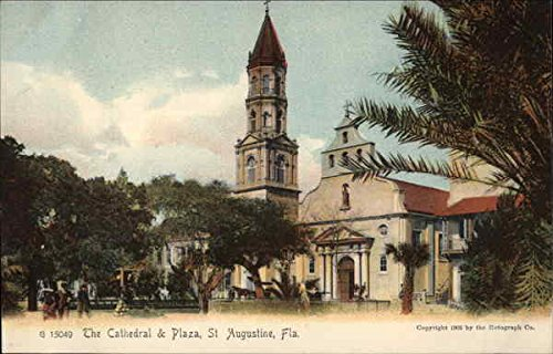 The Cathedral & Plaza St. Augustine, Florida Original Vintage Postcard
