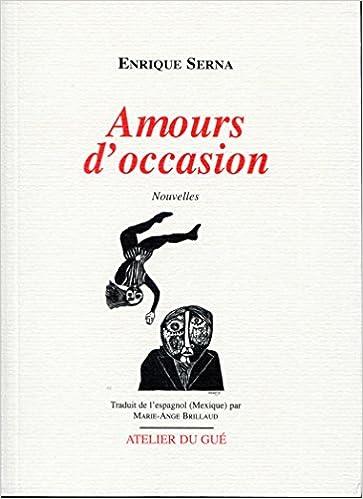 Amazon Fr Amours D Occasion Enrique Serna Marie Ange