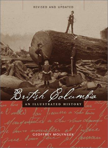 British Columbia: An Illustrated History