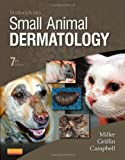 img - for Muller and Kirk's Small Animal Dermatology, 7e by William H. Miller Jr. VMD DACVD (2012-12-14) book / textbook / text book