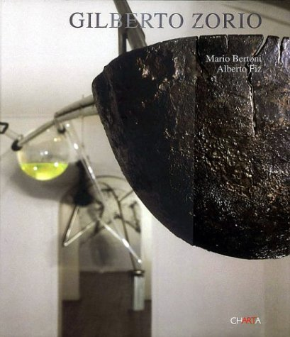 Gilberto Zorio. Ediz. italiana e inglese (Inglese) Copertina rigida – 31 mag 2004 Mario Bertoni Alberto Fiz Charta 8881584794