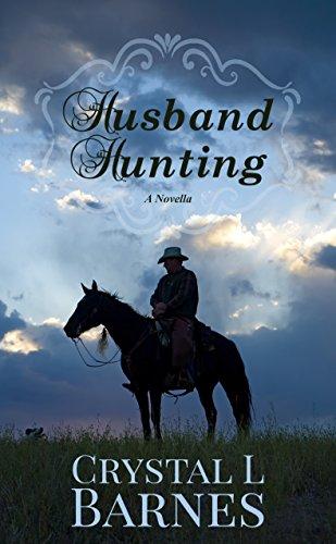 Husband Hunting: A Crystal Falls Novella - Historical Crystal