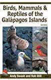 Birds, Mammals, and Reptiles of the Galapagos Islands: An Identification Guide (Helm Field Guides)