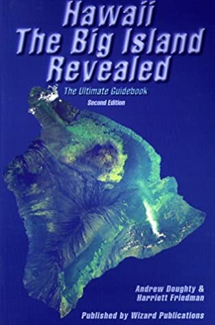 hawaii the big island revealed the ultimate guidebook andrew rh amazon com Birds of Hawaii Field Guide Eyewitness Travel Hawaii