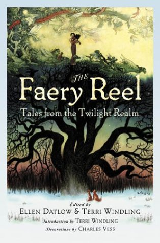The Faery Reel: Tales From the Twilight Realm PDF