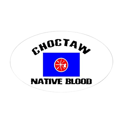 Amazon Cafepress Choctaw Native Blood Oval Sticker Oval
