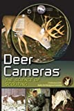 img - for Deer Cameras the Science of Scouting book / textbook / text book