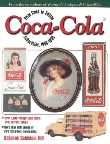 Price Guide to Vintage Coca-Cola Collectibles, 1896-1965