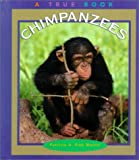 img - for Chimpanzees (True Books: Animals) book / textbook / text book