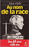 img - for Au nom de la race book / textbook / text book