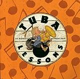 Tuba Lessons, T. C. Bartlett, 0898125227