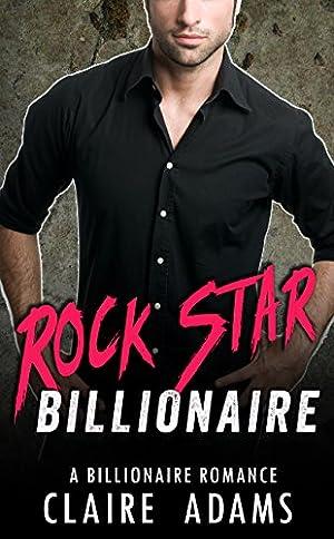 book cover of Rock Star Billionaire: