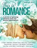 img - for This Is Romance: Spring 2017 book / textbook / text book