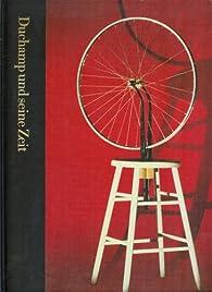Duchamp et son temps : 1887-1968 (Time-Life) par Calvin Tomkins