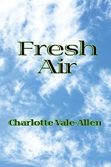 Fresh Air by [Vale-Allen, Charlotte]