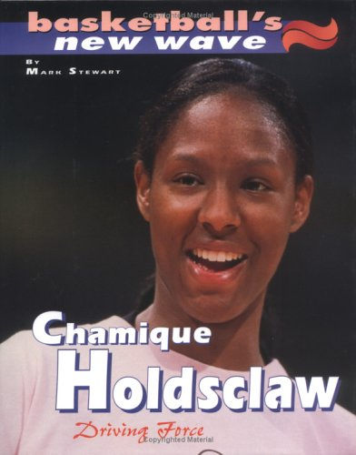 Read Online Chamique Holdsclaw (Basketball's New Wave) pdf