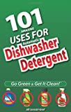 101 Uses for Automatic Dishwasher Detergent, Jill Jaroski-Graf, 0982505418