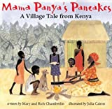 Front cover for the book Mama Panya's Pancakes: A Village Tale from Kenya by Mary Chamberlin