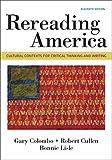 Rereading America: Cultural Contexts for Critical