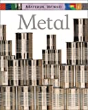 Metal, Claire Llewellyn, 0531146324