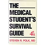 Medical Student's Survival Guide