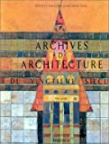 ARCHIVES D'ARCHITECTURE DU VINGTIEME SIECLE. Tome 1