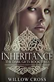 Inheritance (The Dark Gifts Book 2)