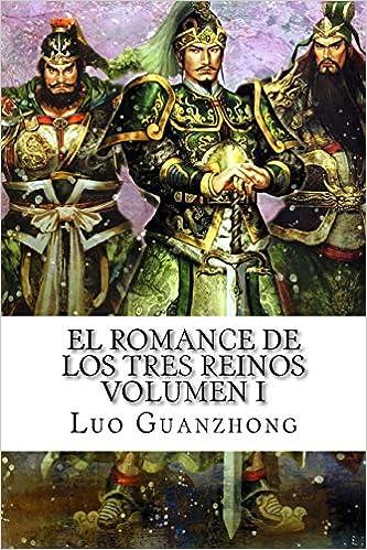 El romance de los Tres Reinos. Vol 1.
