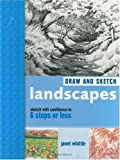 Draw and Sketch - Landscapes, Janet Whittle, 1581803095