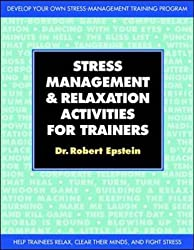 Stress-management and Relaxation Activities for Trainers