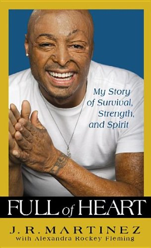 Read Online Full of Heart: My Story of Survival, Strength and Spirit PDF
