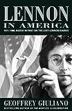 Lennon in America, Geoffrey Giuliano, 0815410735