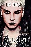 Firebird (Apocalypto Book 3)