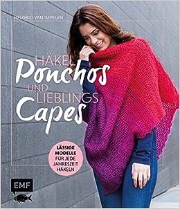 Häkel Ponchos Und Lieblings Capes Lässige Modelle Für Jede