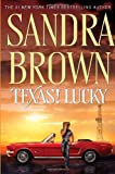 Texas! Lucky, Sandra Brown, 0553804030