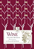 Wine : A Global Business, Thach, Liz and Matz, Tim, 0971587027