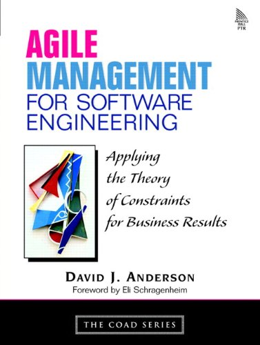 Download Agile Management for Software Engineering: Applying the Theory of Constraints for Business Results Pdf