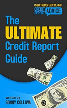 The Ultimate Credit Repair Guide: How to improve your credit score for free using secured credit cards by [Collova, Sonny, Derrick Murray]