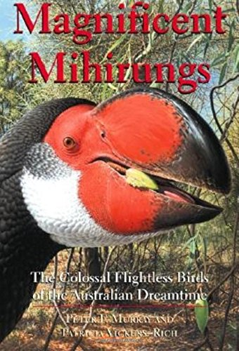 Download Magnificent Mihirungs: The Colossal Flightless Birds of the Australian Dreamtime (Life of the Past) pdf