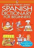 Beginner's Spanish Dictionary, Helen Davies, 0746000200