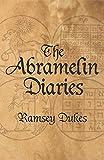 The Abramelin Diaries