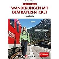 Wander. Bayern-Ticket Allgäu