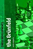 Chess Developments: The Grünfeld-David Vigorito
