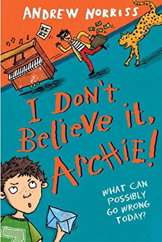 book cover of I Don\'t Believe It, Archie!