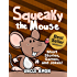 Squeaky the Mouse: Short Stories, Games, and Jokes! (Fun Time Reader Book 13)