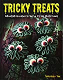 """Tricky Treats - 20 Ghoulish Goodies to Serve Up on Halloween"" av Susanna Tee"