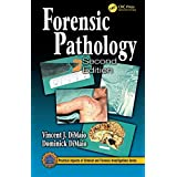 Forensic Pathology (Practical Aspects of Criminal and Forensic Investigations)